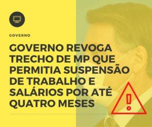 Governo Revoga Trecho De Mp Que Permitia Suspensão De Trabalho E Salários Por Até Quatro Meses Notícias E Artigos Contábeis - Contabilidade em São Paulo | Catana Assessoria Empresarial