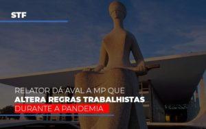 Stf Relator Da Aval A Mp Que Altera Regras Trabalhistas Durante A Pandemia Notícias E Artigos Contábeis - Contabilidade em São Paulo   Catana Assessoria Empresarial