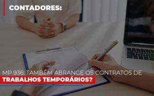 Mp 936 Tambem Abrange Os Contratos De Trabalhos Temporarios Notícias E Artigos Contábeis - Contabilidade em São Paulo   Catana Assessoria Empresarial