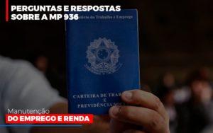 Perguntas E Respostas Sobre A Mp 936 Manutencao Do Emprego E Renda Notícias E Artigos Contábeis - Contabilidade em São Paulo | Catana Assessoria Empresarial