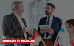 Suspensão Do Contrato De Trabalho Notícias E Artigos Contábeis - Contabilidade em São Paulo | Catana Assessoria Empresarial