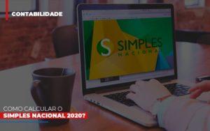 Como Calcular O Simples Nacional 2020 Notícias E Artigos Contábeis - Contabilidade em São Paulo   Catana Assessoria Empresarial