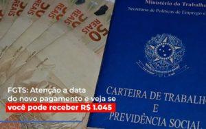 Fgts Atencao A Data Do Novo Pagamento E Veja Se Voce Pode Receber Notícias E Artigos Contábeis - Contabilidade em São Paulo | Catana Assessoria Empresarial