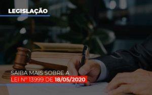 Lei N 13999 De 18 05 2020 Notícias E Artigos Contábeis - Contabilidade em São Paulo | Catana Assessoria Empresarial