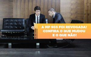 A Mp 905 Foi Revogada Confira O Que Mudou E O Que Nao Notícias E Artigos Contábeis - Contabilidade em São Paulo | Catana Assessoria Empresarial