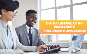 Dia Da Liberacao Do Pronampe E Finalmente Divulgado Notícias E Artigos Contábeis Notícias E Artigos Contábeis - Contabilidade em São Paulo | Catana Assessoria Empresarial