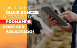 Confira Em Quais Bancos O Credito Pronampe Ja Pode Ser Solicitado Notícias E Artigos Contábeis Notícias E Artigos Contábeis - Contabilidade em São Paulo | Catana Assessoria Empresarial