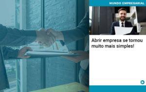 Abrir Empresa Se Tornou Muito Mais Simples Quero Montar Uma Empresa - Contabilidade em São Paulo | Catana Assessoria Empresarial