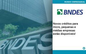 Novos Creditos Para Micro Pequenas E Medias Empresas Estao Disponiveis - Contabilidade em São Paulo | Catana Assessoria Empresarial