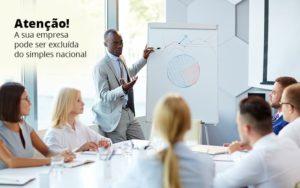 Exclusao Do Simples Nacional Ligue O Alerta Na Sua Empresa - Contabilidade em São Paulo | Catana Assessoria Empresarial