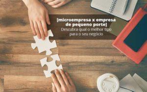 Microempresa X Empresa De Pequeno Porte Descubra Qual O Melhor Tipo Para O Seu Negocio Post (1) Quero Montar Uma Empresa - Contabilidade em São Paulo | Catana Assessoria Empresarial