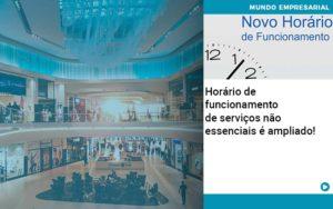 Horario De Funcionamento De Servicos Nao Essenciais E Ampliado - Contabilidade em São Paulo | Catana Assessoria Empresarial