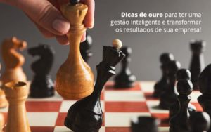 Dicas De Outro Para Ter Uma Gestao Inteligente E Transformar Is Resultados De Sua Empresa Post 1 - Contabilidade em São Paulo   Catana Assessoria Empresarial