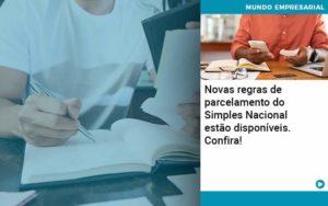 Novas Regras De Parcelamento Do Simples Nacional Estao Disponiveis Confira - Contabilidade em São Paulo | Catana Assessoria Empresarial