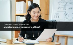 Descubra Como Realizar Um Planejamento Orcamentario Eficaz Psot 1 - Contabilidade em São Paulo | Catana Assessoria Empresarial