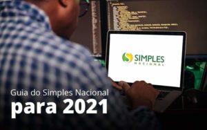 Guia Do Simples Nacional Para 2021 Post 1 - Contabilidade em São Paulo | Catana Assessoria Empresarial