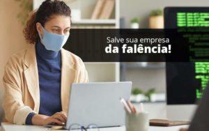 Lei De Falencias E Recuperacao Judicial O Que Voce Precisa Saber - Contabilidade em São Paulo | Catana Assessoria Empresarial