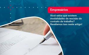 Voce Sabia Que Existem Modalidades De Rescisao De Contrato De Trabalho - Contabilidade em São Paulo | Catana Assessoria Empresarial