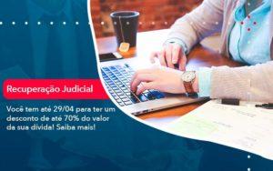 Voce Tem Ate 29 04 Para Ter Um Desconto De Ate 70 Do Valor Da Sua Divida Saiba Mais - Contabilidade em São Paulo | Catana Assessoria Empresarial