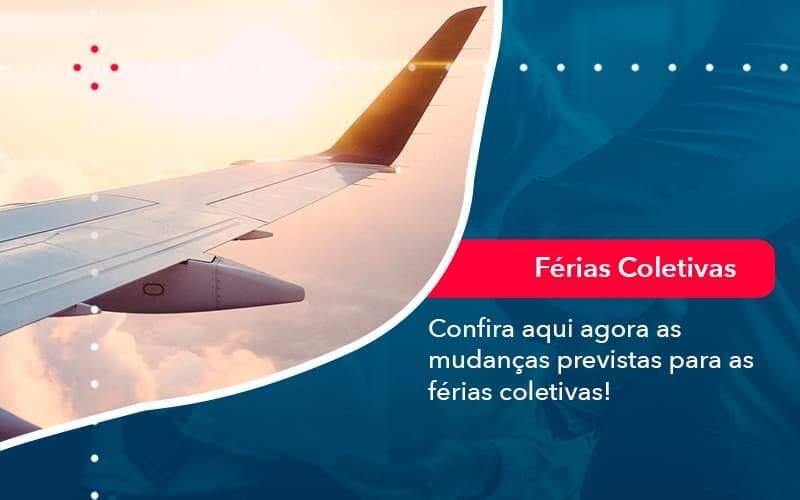 Confira Aqui Agora As Mudancas Previstas Para As Ferias Coletivas 1 - Contabilidade em São Paulo   Catana Assessoria Empresarial