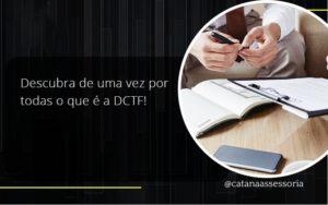 Dctf Catana Empresarial - Contabilidade em São Paulo   Catana Assessoria Empresarial