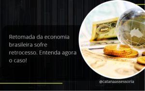 Retomada Da Economia Catana Empresarial - Contabilidade em São Paulo   Catana Assessoria Empresarial